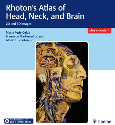 Rhoton's Atlas of Head, Neck, and Brain