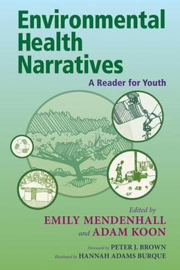 Environmental Health Narratives: A Reader for Youth