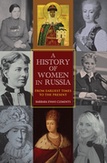 A History of Women in Russia: From Earliest Times to the Present