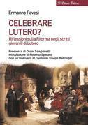 Celebrare Lutero?