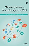 Mejores prácticas del marketing en el Perú