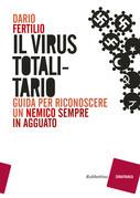 Il virus totalitario