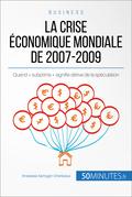 La crise économique mondiale de 2007-2009