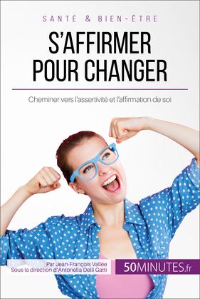 S'affirmer pour changer