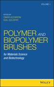 Polymer and Biopolymer Brushes: for Materials Science and Biotechnology