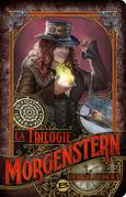 La Trilogie Morgenstern - L'Intégrale