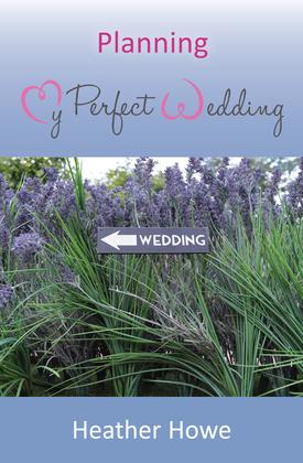 Planning My Perfect Wedding