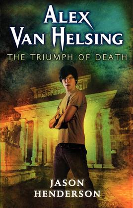 Alex Van Helsing: The Triumph of Death