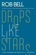Drops Like Stars