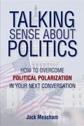 Talking Sense about Politics