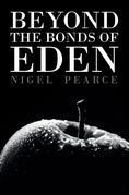 Beyond the Bonds of Eden