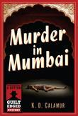 Murder in Mumbai: A Dutton Guilt Edged Mystery