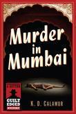 Murder in Mumbai: A Dutton Guilt Edged Mystery