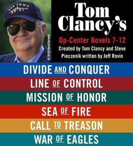 Tom Clancy's Op-Center Novels 7?12