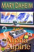 Alpha Alpine: An Emma Lord Mystery