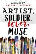 Artist, Soldier, Lover, Muse