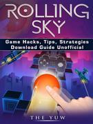 Rolling Sky Game Guide Unofficial