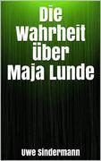 Die Wahrheit über Maja Lunde