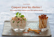 Craquez pour les rillettes !