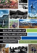 Building Bottom-up Health and Disaster Risk Reduction Programmes