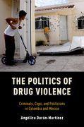 The Politics of Drug Violence