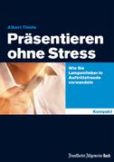 Präsentieren ohne Stress