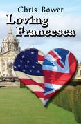 Loving Francesca