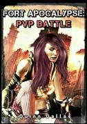 Fort Apocalypse: PvP Battle