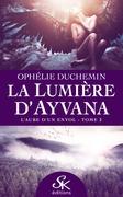 La lumière d'Ayvana 2