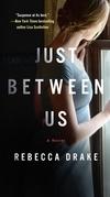 Just Between Us