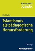Islamismus als pädagogische Herausforderung