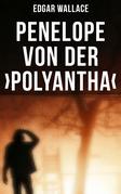 Penelope von der ›Polyantha‹