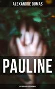 Pauline: Historischer Liebesroman