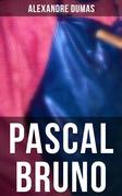 Pascal Bruno (Vollständige Ausgabe)