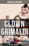 Clown Grimaldi: Biografischer Roman