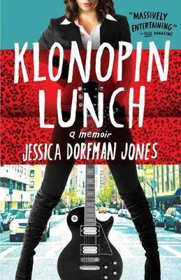 Klonopin Lunch: A Memoir