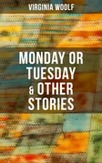 Monday or Tuesday & Other Stories