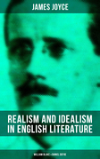 REALISM AND IDEALISM IN ENGLISH LITERATURE: William Blake & Daniel Defoe