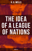 THE IDEA OF A LEAGUE OF NATIONS (Volume 1&2)