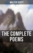 The Complete Poems of Sir Walter Scott