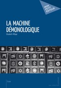 La Machine démonologique