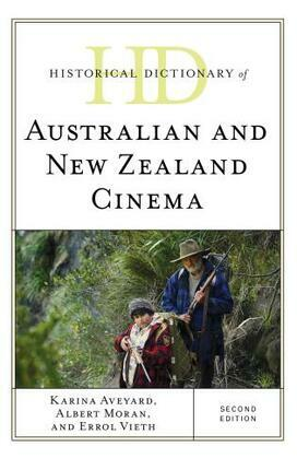 Historical Dictionary of Australian and New Zealand Cinema