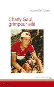 Charly Gaul, grimpeur ailé