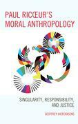 Paul Ricoeur's Moral Anthropology