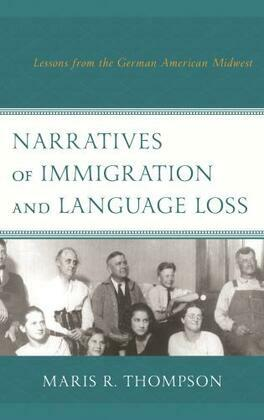 Narratives of Immigration and Language Loss