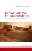 La Psychanalyse en 100 questions