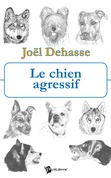 Le Chien agressif