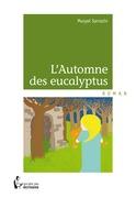 L'Automne des eucalyptus
