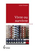 Vivre ou survivre