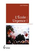 L'École : Urgence !